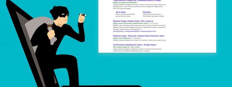 Wyklikiwanie reklam w Google Ads – jak walczyć z nieuczciwą konkurencją.